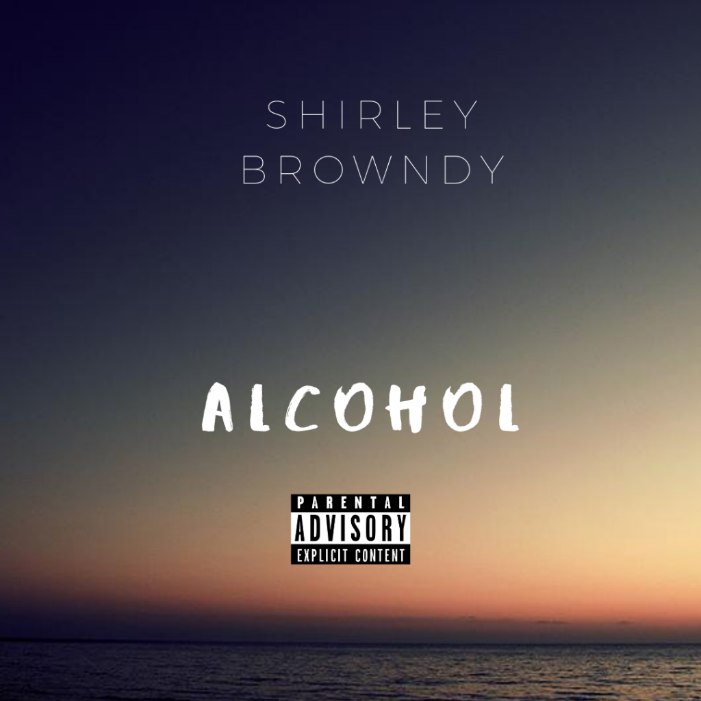 Shirley Browndy - Alcohol mp3 download