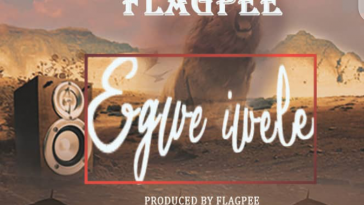 Music: Flag Pee - Egwe Iwele 1